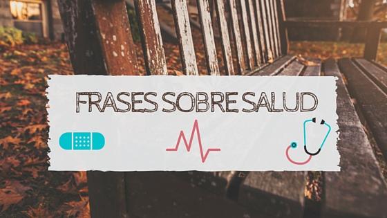 expresiones sobre salud en espanol