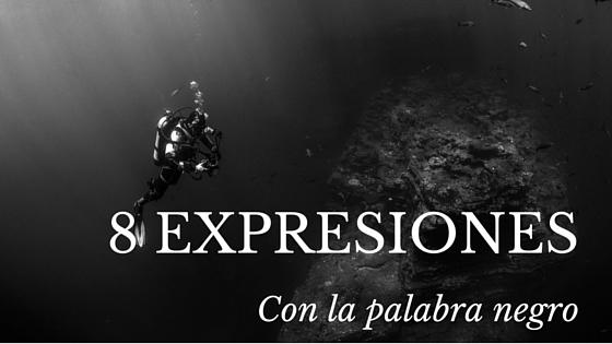 expresiones con negro