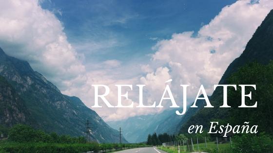 9 lugares de España para relajarse